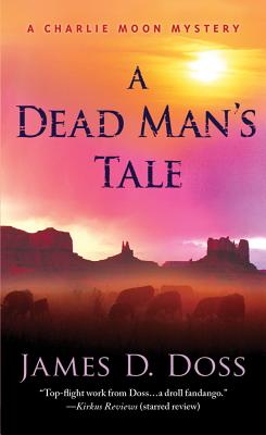 A Dead Man's Tale By Doss, James D.